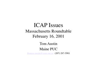 ICAP Issues Massachusetts Roundtable February 16, 2001