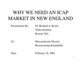 WHY WE NEED AN ICAP MARKET IN NEW ENGLAND