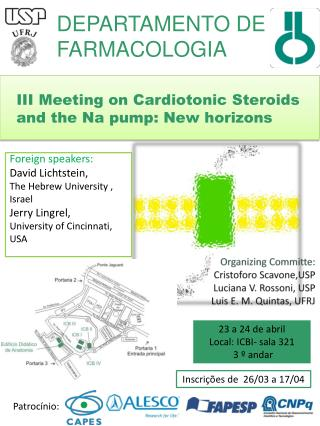 III Meeting on  Cardiotonic Steroids and the  Na  pump : New  horizons