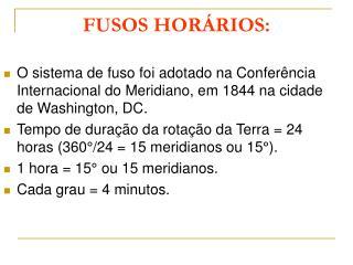FUSOS HOR RIOS: