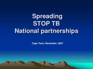 Spreading  STOP TB National partnerships