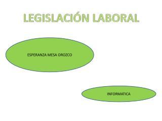 LEGISLACI�N LABORAL