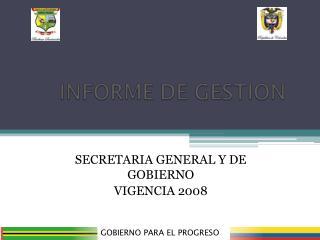 SECRETARIA GENERAL Y DE GOBIERNO VIGENCIA 2008