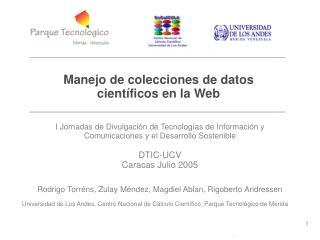 Manejo de colecciones de datos  científicos en la Web