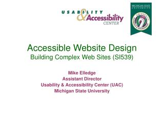 Accessible Website Design  Building Complex Web Sites (SI539)
