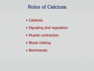 Roles of Calcium