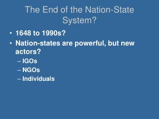 The End of the Nation-State System?