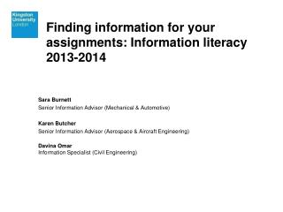 Finding information for your assignments: Information literacy 2013-2014
