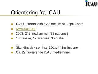 Orientering fra ICAU