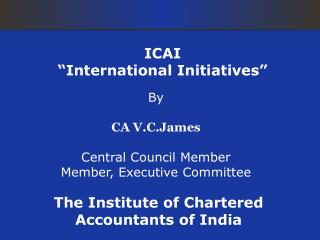 "ICAI ""International Initiatives"""