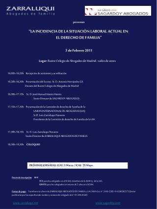 Lugar : Ilustre Colegio de Abogados de Madrid.- salón de actos