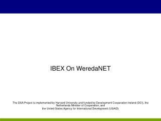 IBEX On WeredaNET
