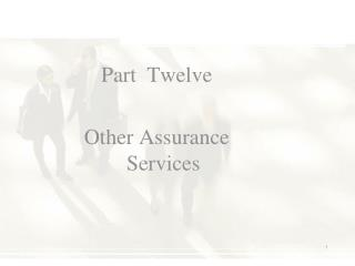 Part  Twelve Other Assurance  Services