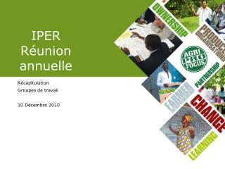 IPER  Réunion annuelle