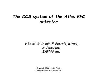 The DCS system of the Atlas RPC detector