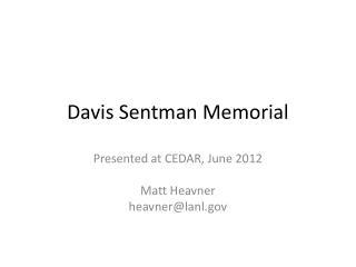 Davis Sentman Memorial