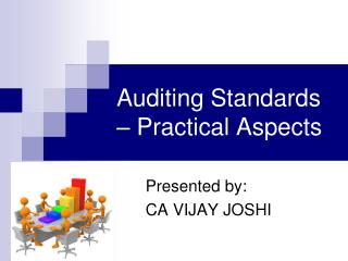 Auditing Standards – Practical Aspects