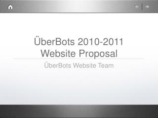 ÜberBots 2010-2011 Website Proposal