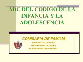 ABC DEL CODIGO DE LA INFANCIA Y LA ADOLESCENCIA