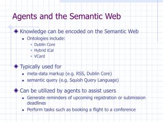 Agents and the Semantic Web