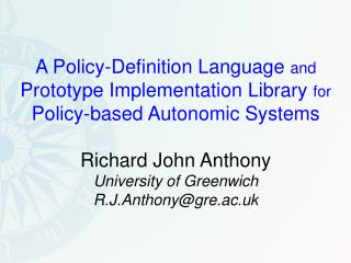 A Policy-Definition Language  and Prototype Implementation Library  for