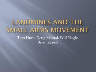 Landmines and the Small Arms Movement