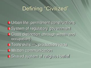 "Defining ""Civilized"""