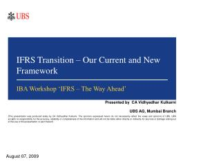 IFRS Transition – Our Current and New Framework