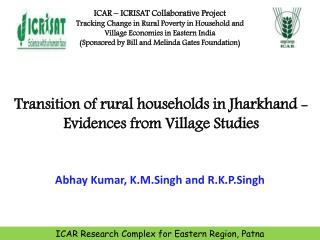 Transition of rural households  in Jharkhand - Evidences from Village Studies