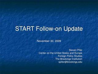 START Follow-on Update