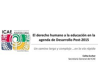 El derecho humano a la educación en la  agenda  de Desarrollo Post-2015