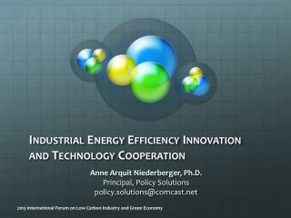 Industrial Energy Efficiency Innovation and Technology Cooperation