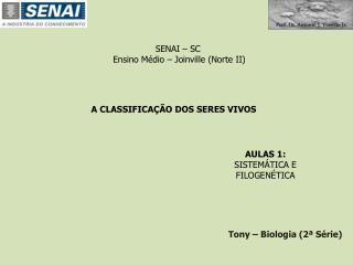 SENAI – SC  Ensino Médio – Joinville (Norte II)