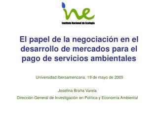El papel de la negociación en el desarrollo de mercados para el pago de servicios ambientales