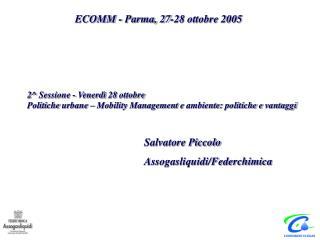 Salvatore Piccolo Assogasliquidi/Federchimica