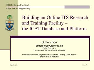 Building an Online ITS Research and Training Facility –  the ICAT Database and Platform