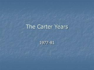 The Carter Years