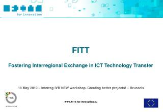 18 May 2010 – Interreg IVB NEW workshop. Creating better projects! – Brussels
