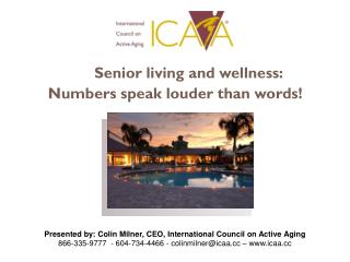 Senior living and wellness:  Numbers speak louder than words!