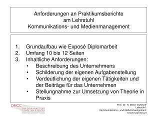 Anforderungen an Praktikumsberichte  am Lehrstuhl  Kommunikations- und Medienmanagement
