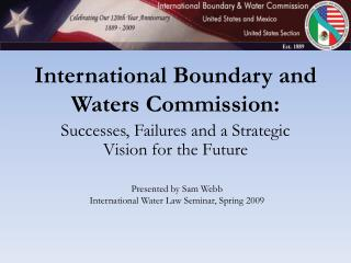 International Boundary and Waters Commission:
