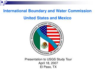 International Boundary and Water Commission United States and Mexico