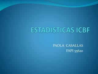 ESTADISTICAS ICBF