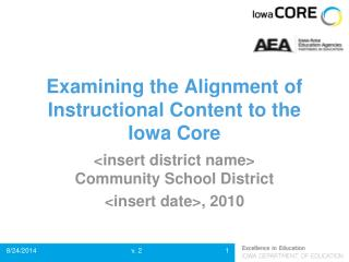 Examining the Alignment of Instructional Content to the Iowa Core