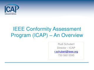 IEEE Conformity Assessment Program (ICAP) – An Overview