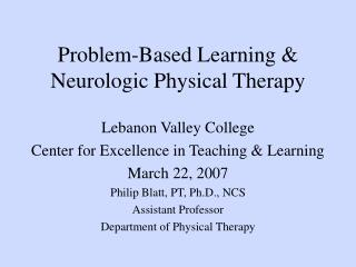 Problem-Based Learning  Neurologic Physical Therapy