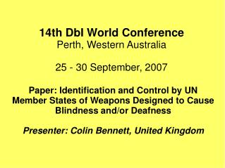 14th DbI World Conference  Perth, Western Australia  25 - 30 September, 2007