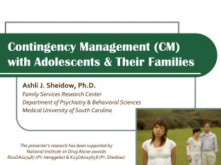Contingency Management (CM) with Adolescents & Their Families