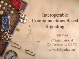 Interoperable Communications Based Signaling