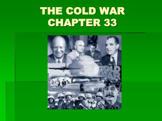 THE COLD WAR CHAPTER 33